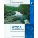 Woda Zasoby, degradacja, ochrona
