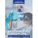 Ratownictwo medyczne wobec współczesnych zagrożeń NOWOŚĆ