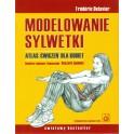Modelowanie sylwetki-atlas ćwiczeń dla kobiet