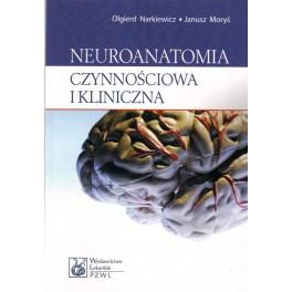 Neuroanatomia czynnościowa i kliniczna-podręcznik dla studentów i lekarzy