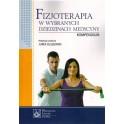 Fizjoterapia w wybranych dziedzinach medycyny-kompendium