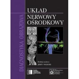 Diagnostyka obrazowa - układ nerwowy ośrodkowy
