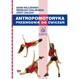 Antropomotoryka. Przewodnik do ćwiczeń
