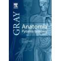 Anatomia Gray. Pytania testowe. Tom 1 (anatomia ogólna, anatomia układu ruchu)
