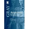 Anatomia Gray. Pytania testowe. Tom 3 (anatomia ośrodkowego układu nerwowego)