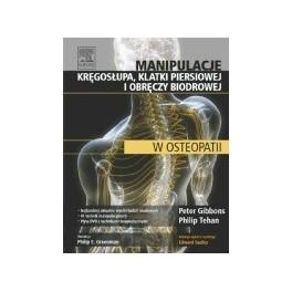 Manipulacje kręgosłupa, klatki piersiowej i obręczy biodrowej w osteopatii
