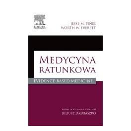 Medycyna ratunkowa. Evidence-Based Medicine