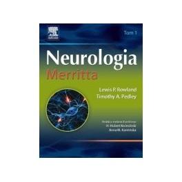 Neurologia Merritta. III wydanie. Tom 1