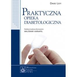 Praktyczna opieka diabetologiczna