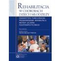 Rehabilitacja w chorobach dzieci i młodzieży