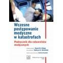 Wczesne postępowanie medyczne w katastrofach