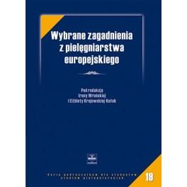 Wybrane zagadnienia z pielęgniarstwa europejskiego